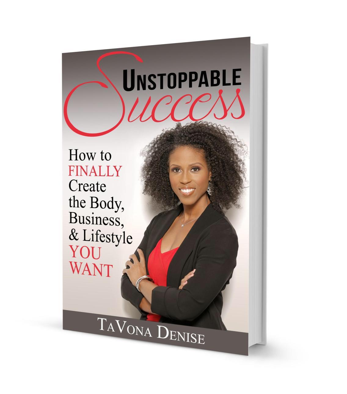 Workbooks success principles workbook : Unstoppable Success Book - TaVona Denise